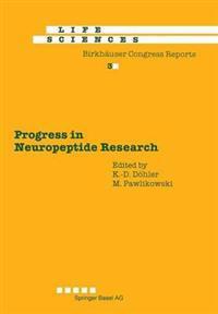 Progress in Neuropeptide Research