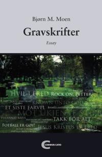 Gravskrifter - Bjørn M. Moen | Inprintwriters.org