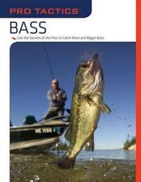 Pro Tactics, Bass