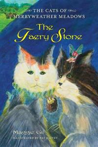 The Faery Stone: The Cats of Merryweather Meadows