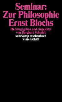 Seminar: Zur Philosophie Ernst Blochs