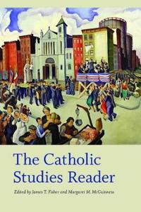 The Catholic Studies Reader