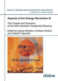 Aspects of the Orange Revolution