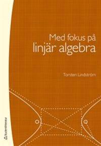 Med fokus på linjär algebra