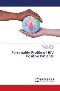 Personality Profile of HIV Positive Patients