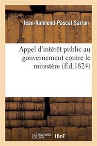 Appel D'Interet Public Au Gouvernement Contre Le Ministere