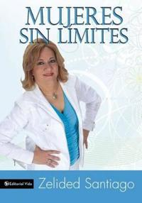 Mujeres sin Limite/ Women Without Limits