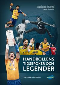 Handbollens tidsepoker och legender