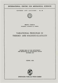 Variational Principles in Thermo- and Magneto-elasticity