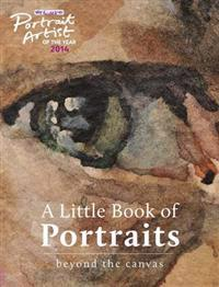 A Portrait Artist of the Year: A Little Book of Portraits