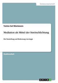 Mediation ALS Mittel Der Streitschlichtung