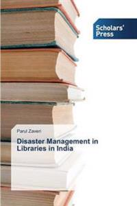Disaster Management in Libraries in India