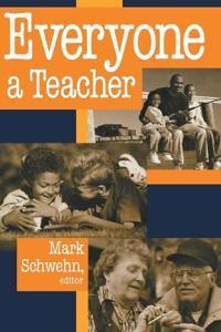 Everyone a Teacher