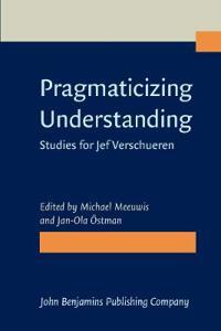 Pragmaticizing Understanding