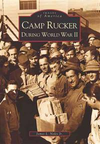 Camp Rucker During World War II