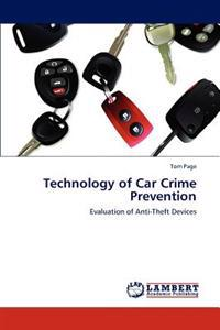 Technology of Car Crime Prevention