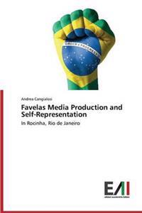 Favelas Media Production and Self-Representation