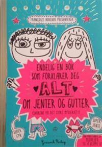 Endelig en bok som forklarer deg alt om jenter og gutter - Francoize Boucher   Inprintwriters.org