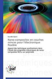 Nano-Composites En Couches Minces Pour L'Electronique Flexible
