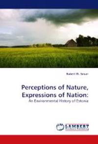 Perceptions of Nature, Expressions of Nation