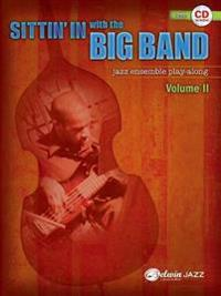 Sittin' in with the Big Band, Vol 2: Bass, Book & CD [With CD (Audio)]