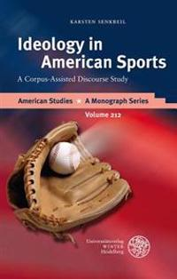 Ideology in American Sports: A Corpus-Assisted Discourse Study