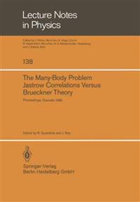 The Many-Body Problem. Jastrow Correlations Versus Brueckner Theory