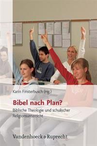 Bibel Nach Plan?