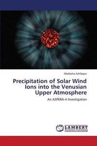 Precipitation of Solar Wind Ions Into the Venusian Upper Atmosphere