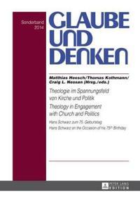 Theologie Im Spannungsfeld Von Kirche Und Politik