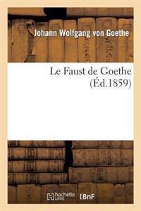 Le Faust de Goethe (Ed.1859)