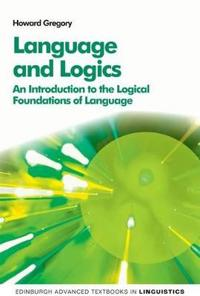 Language and Logics: An Introduction to the Logical Foundations of Language