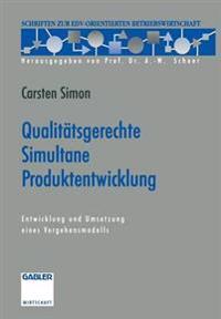 Qualit tsgerechte Simultane Produktentwicklung