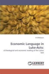 Economic Language in Luke-Acts