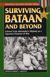 Surviving Bataan And Beyond