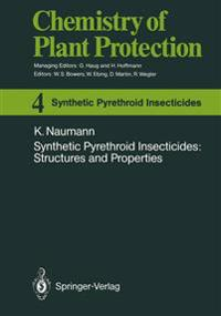 Synthetic Pyrethroid Insecticides: Structures and Properties