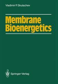 Membrane Bioenergetics