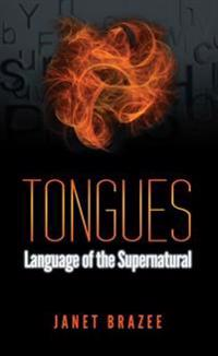 Tongues -- Language of the Supernatural