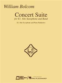 William Bolcom - Concert Suite: For E-Flat Alto Saxophone and Piano