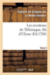 Les Aventures de Telemaque, Fils D'Ulysse. Tome 2