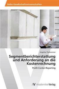 Segmentberichterstattung Und Anforderung an Die Kostenrechnung