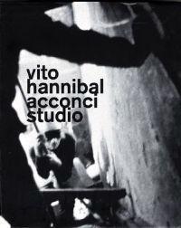 Vito Hannibal Acconci Studio