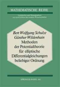 Methoden Der Potentialtheorie Für Elliptische Differentialgleichungen Beliebiger Ordnung
