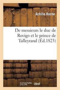 de Messieurs Le Duc de Rovigo Et Le Prince de Talleyrand