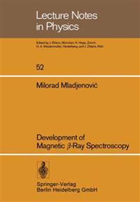 Development of Magnetic ss-Ray Spectroscopy