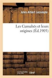 Les Gamahes Et Leurs Origines