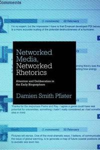 Networked Media, Networked Rhetoric