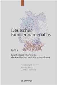 Graphematik/Phonologie Der Familiennamen II: Konsonantismus