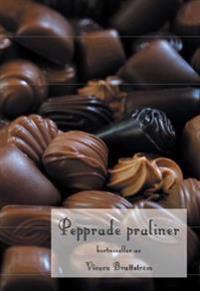 Pepprade praliner