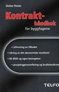 Kontrakthåndbok for byggfagene - Stefan Floten | Ridgeroadrun.org